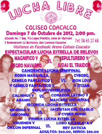 source: http://www.luchaworld.com/wordpress/wp-content/uploads/2012/10/coliseocoacalco100712flyer.jpg